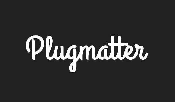 Plugmatter